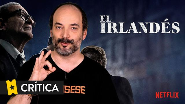 """CRÍTICA de 'El irlandés' de Alejandro G. Calvo: """"Tiene aire de última película de gánsteres de Martin Scorsese"""""""