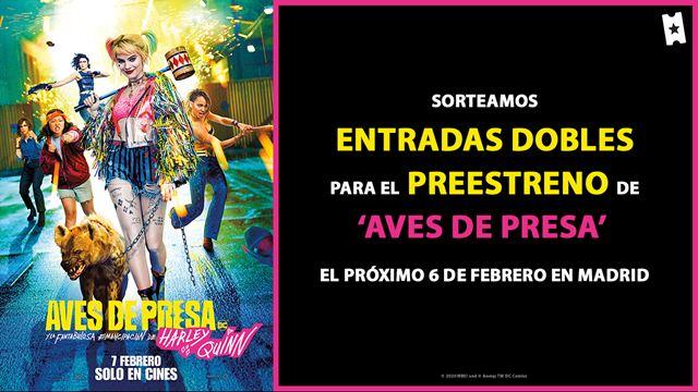 ¡Sorteamos entradas dobles para el preestreno de AVES DE PRESA (Y LA FANTABULOSA EMANCIPACIÓN DE HARLEY QUINN) el 6 de febrero en Madrid!