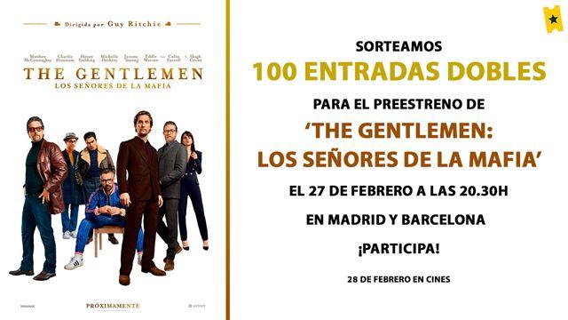¡Sorteamos entradas dobles para el preestreno de 'THE GENTLEMEN: LOS SEÑORES DE LA MAFIA' el 27 de febrero en Madrid y Barcelona!