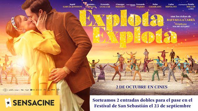 Sorteamos dos entradas dobles para ver 'Explota explota' en el preestreno del Festival de San Sebastián