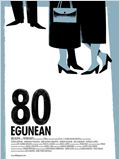 80 Egunean