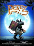 Pérez, el ratoncito de tus sueños