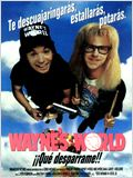 Wayne's World ¡¡Qué desparrame!!