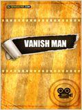 Vanish Man
