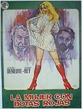 La mujer con botas rojas