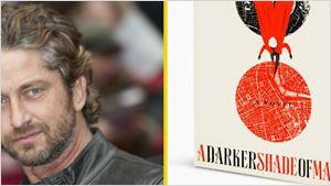 Gerard Butler prepara una adaptación televisiva de 'A Darker Shade of Magic'