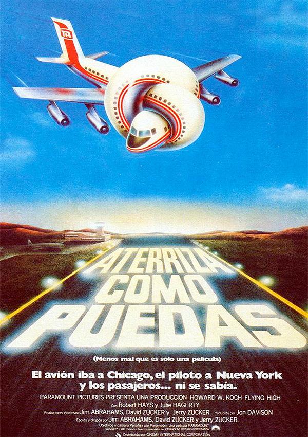 póster de la película Aterriza como puedas