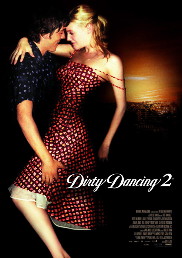 Reparto dirty dancing 2 equipo t cnico producci n y - Pelicula dirty dancing ...