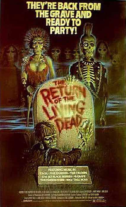 Cartel De El Regreso De Los Muertos Vivientes Poster 2 Sensacine Com