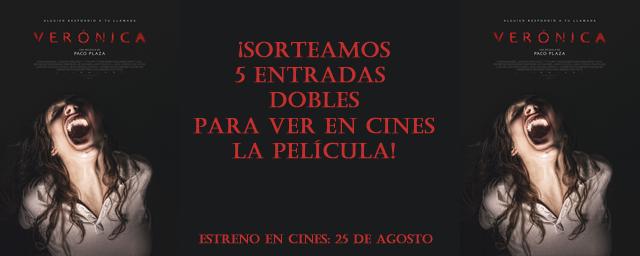 ¡SORTEAMOS 5 ENTRADAS DOBLES PARA VER EN CINES 'VERÓNICA'!