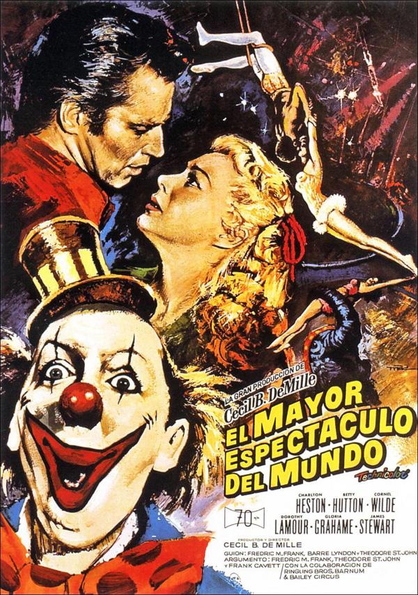 El mayor espect culo del mundo pel cula 1952 for Los mejores chismes del espectaculo