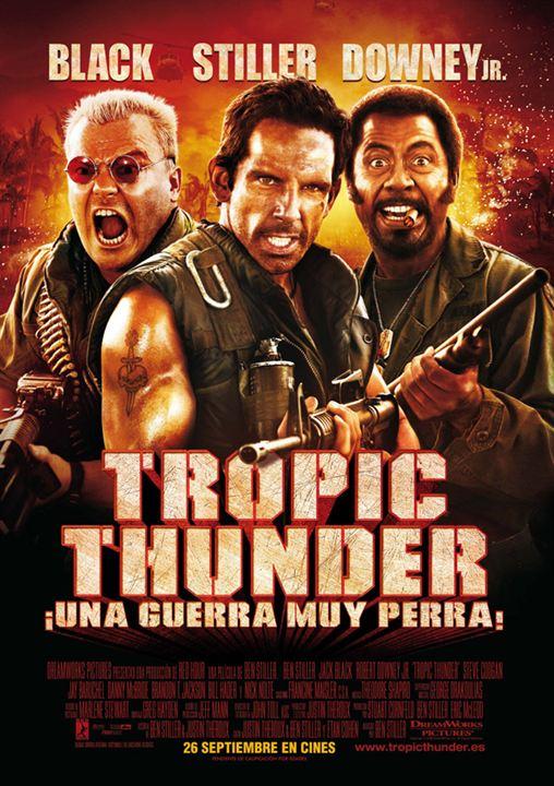 Tropic Thunder, Una Guerra Muy Perra (2008)