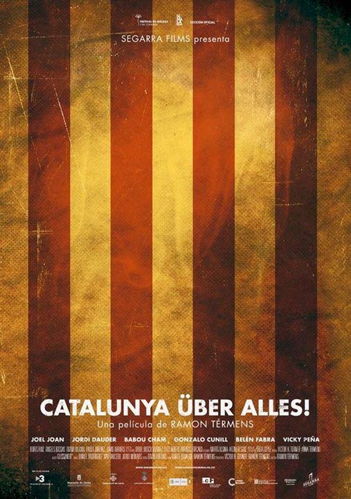 Catalunya Über Alles! : Cartel
