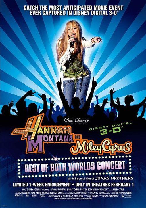 Hannah Montana y Miley Cyrus: Lo mejor de ambos mundos, en concierto : Cartel