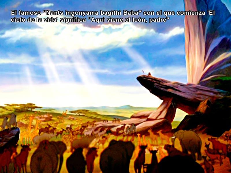 """El famoso """"Nants ingonyama bagithi Baba"""" con el que comienza 'El ciclo de la vida' significa """"Aquí viene el león, padre"""""""