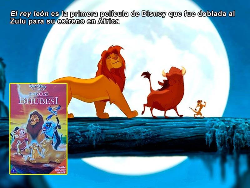 El rey león es la primera película de Disney que fue doblada al Zulu para su estreno en África