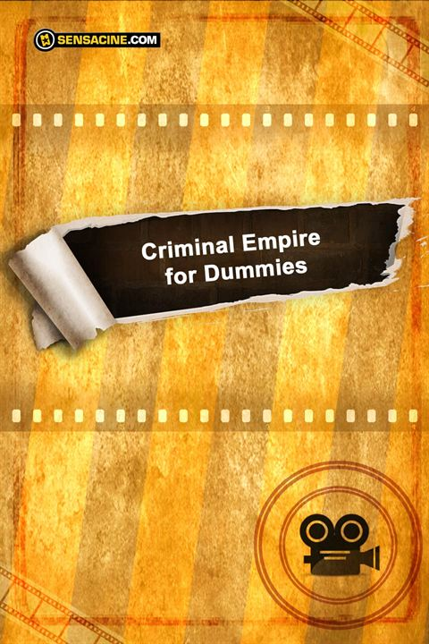 Criminal Empire for Dummies : Cartel
