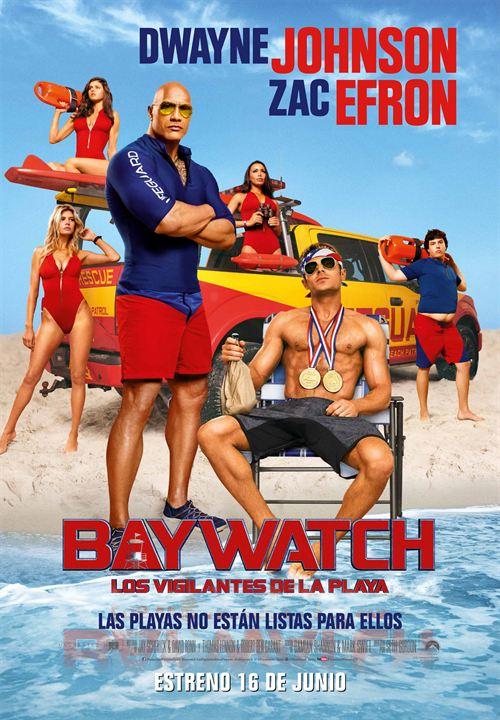 Baywatch: Los vigilantes de la playa : Cartel