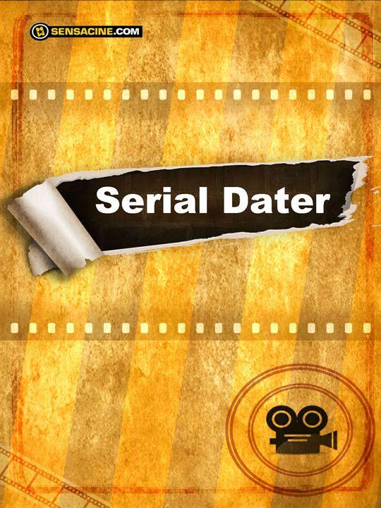 Serial Dater : Cartel