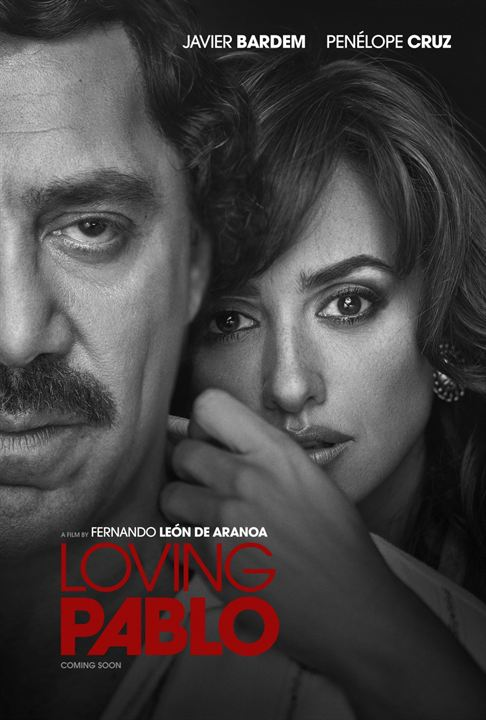 Loving Pablo : Cartel