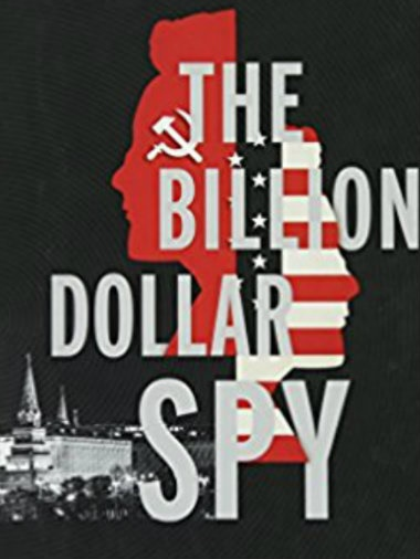 The Billion Dollar Spy : Cartel