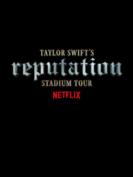 Taylor Swift: reputation Stadium Tour : Cartel