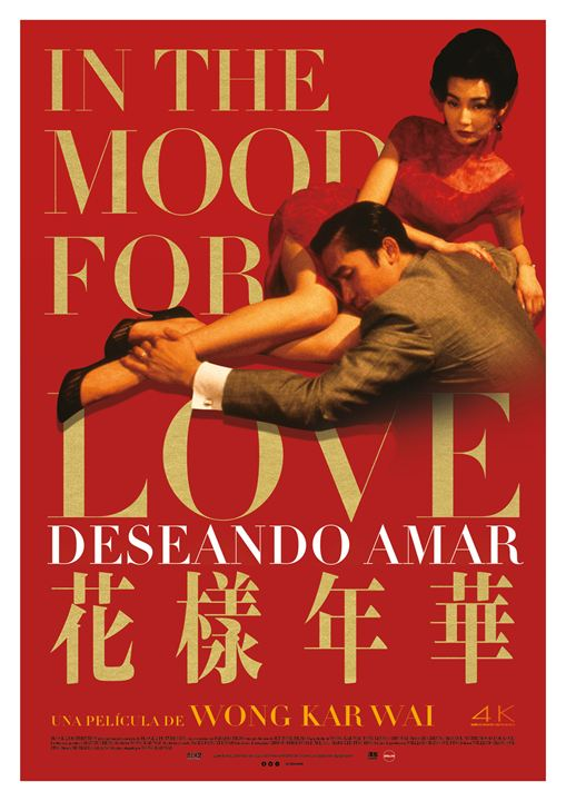 In the Mood for Love (Deseando amar)