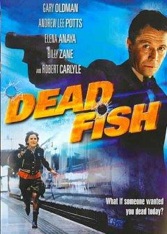 Dead fish : Cartel