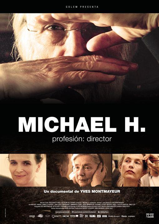Michael H. Profesión director : Cartel