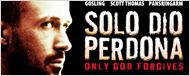 'Only God Forgives': póster italiano protagonizado por Ryan Gosling