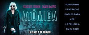 ¡SORTEAMOS 5 ENTRADAS DOBLES PARA VER 'ATÓMICA'!