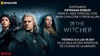 SORTEAMOS ENTRADAS DOBLES PARA LA PROYECCIÓN ESPECIAL DE 'THE WITCHER' EN MADRID CON LA PRESENCIA DE LAS ACTRICES ANYA CHALOTRA Y FREYA ALLAN