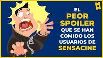¡Alerta spoiler! Las 10 mejores anécdotas de los usuarios de SensaCine
