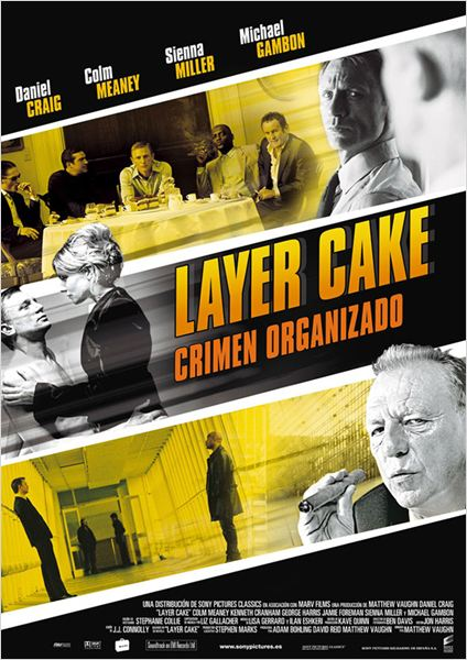 Layer Cake - Crimen Organizado : cartel
