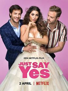 Just Say Yes - Tráiler VO