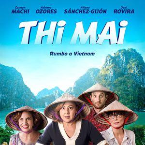 Resultado de imagen de cartel de la pelicula thi mai rumbo a vietnam