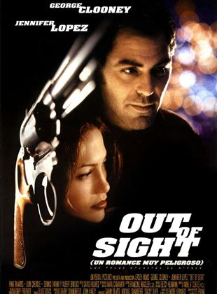 Out of Sight (Un romance muy peligroso)