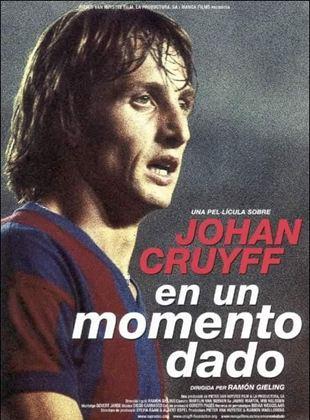 Johan Cruyff: En un momento dado