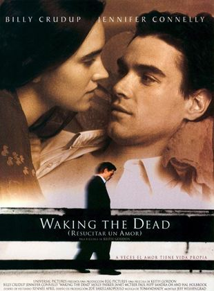 Waking The Dead (Resucitar un amor)