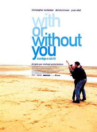 With or Without You (Contigo o sin ti)