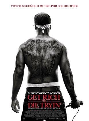 Get Rich or Die Tryin'