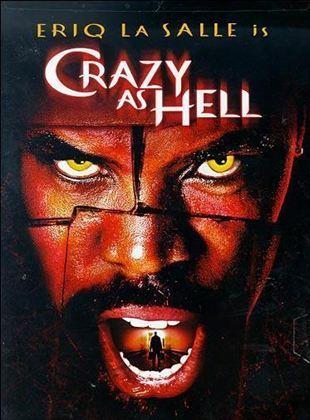 Crazy as Hell (La sombra de Satán)