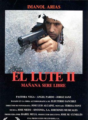 El Lute Ii Mañana Seré Libre Película 1988 Sensacine Com