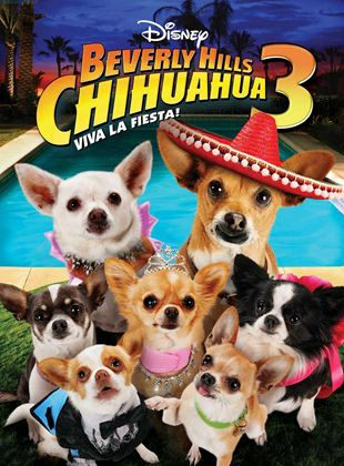 Un chihuahua en Beverly Hills 3: ¡Viva La Fiesta!