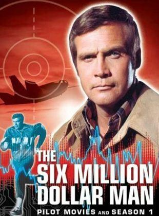 El hombre de los seis millones de dólares