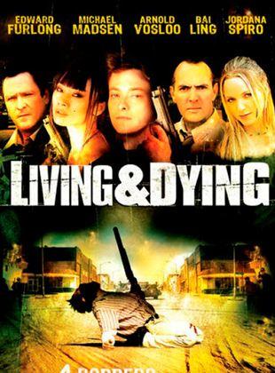 Viviendo y muriendo