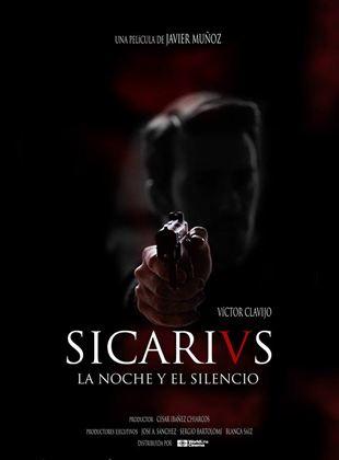 Sicarivs, la noche y el silencio