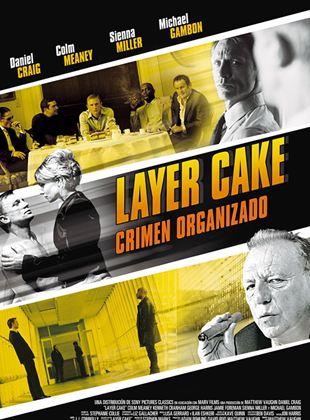 Layer Cake - Crimen Organizado