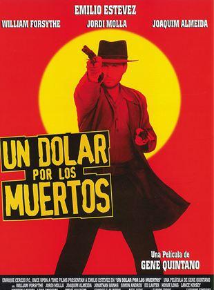 Un dólar por los muertos