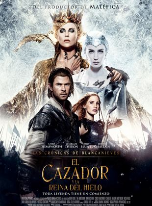 Las crónicas de Blancanieves: El cazador y la reina del hielo